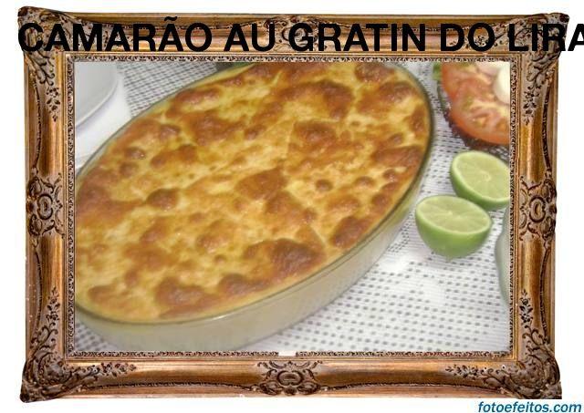Camarão au gratin do Lira